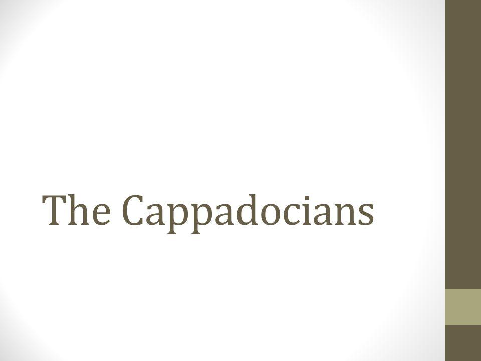 The Cappadocians