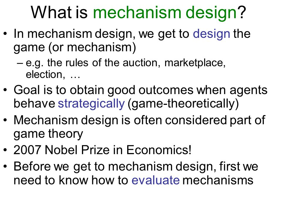 What is mechanism design