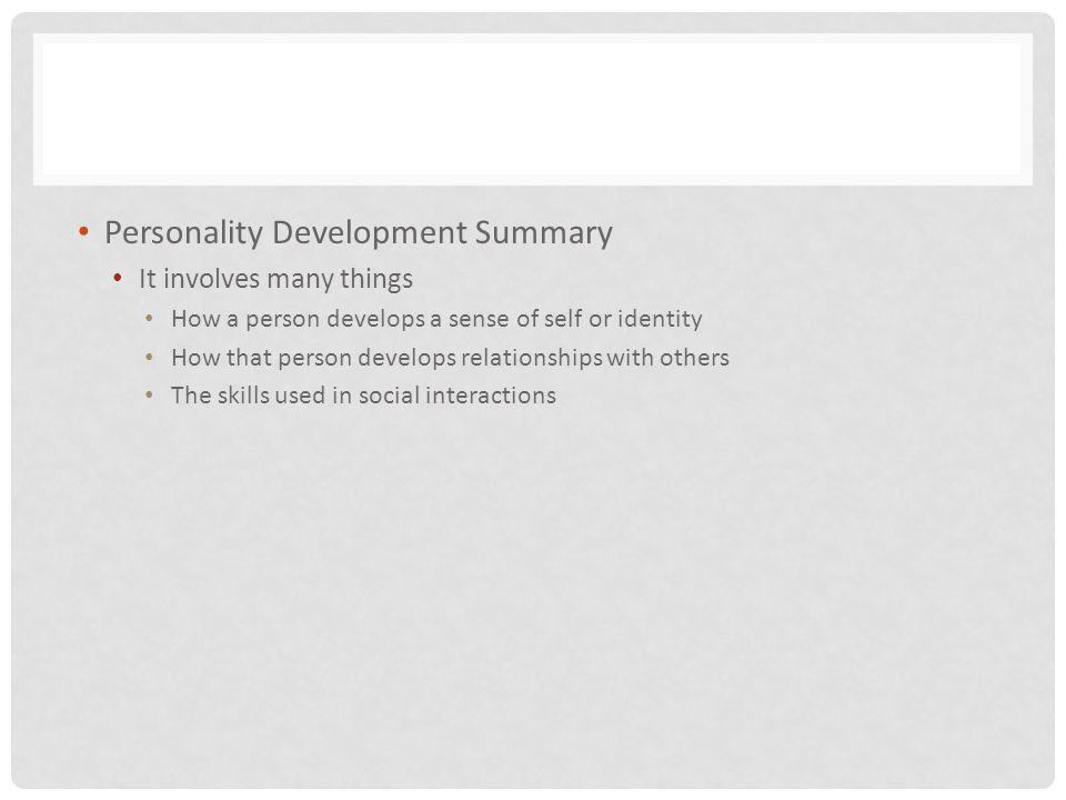 Personality Development Summary