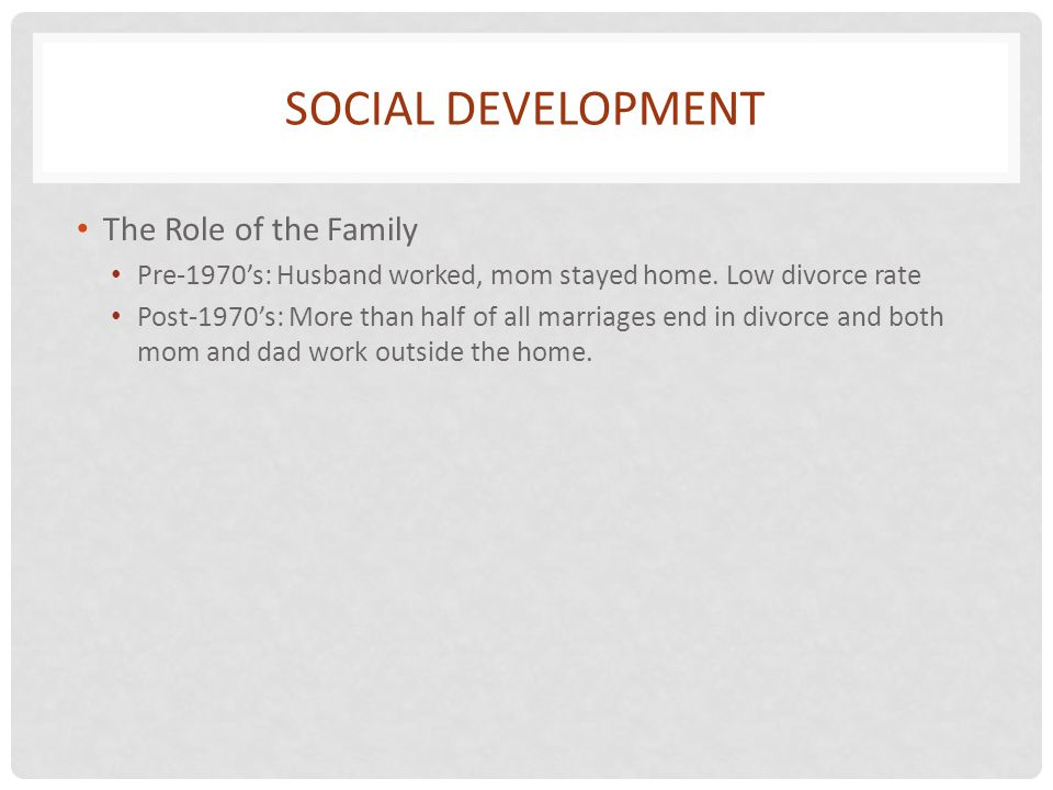 Social Development The Role of the Family