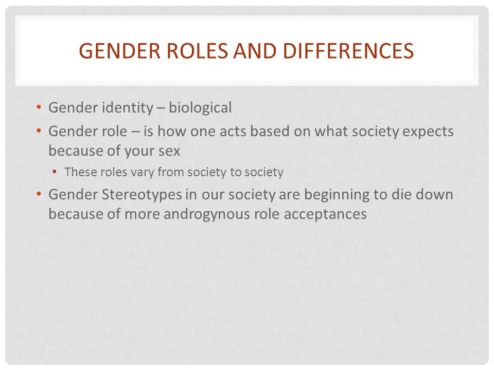 Gender Roles and Differences