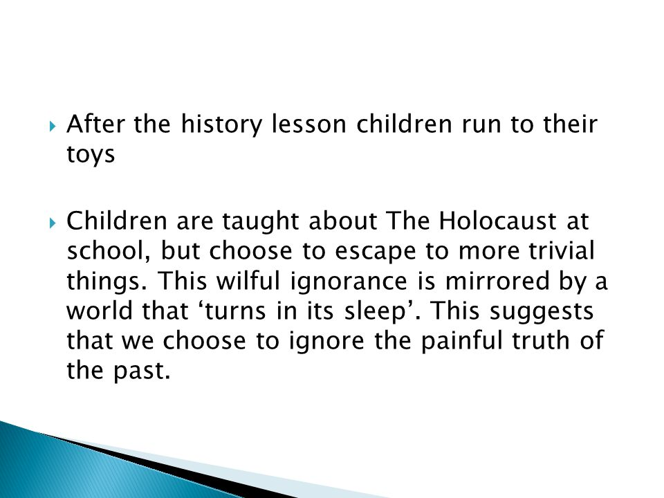 After the history lesson children run to their toys