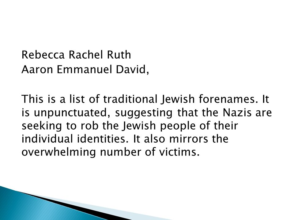 Rebecca Rachel Ruth Aaron Emmanuel David, This is a list of traditional Jewish forenames.