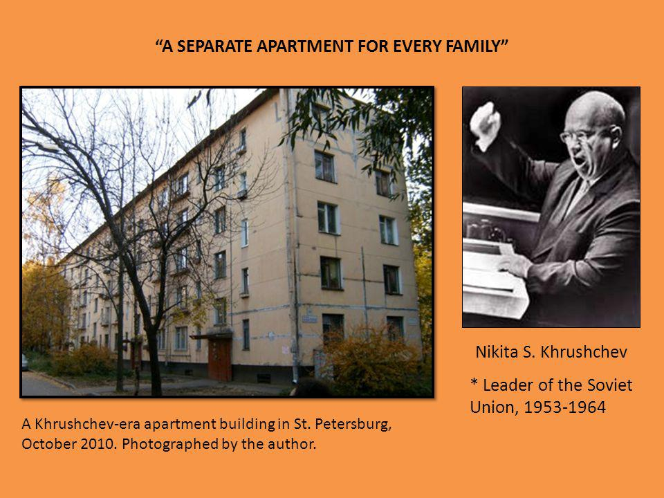 A SEPARATE APARTMENT FOR EVERY FAMILY