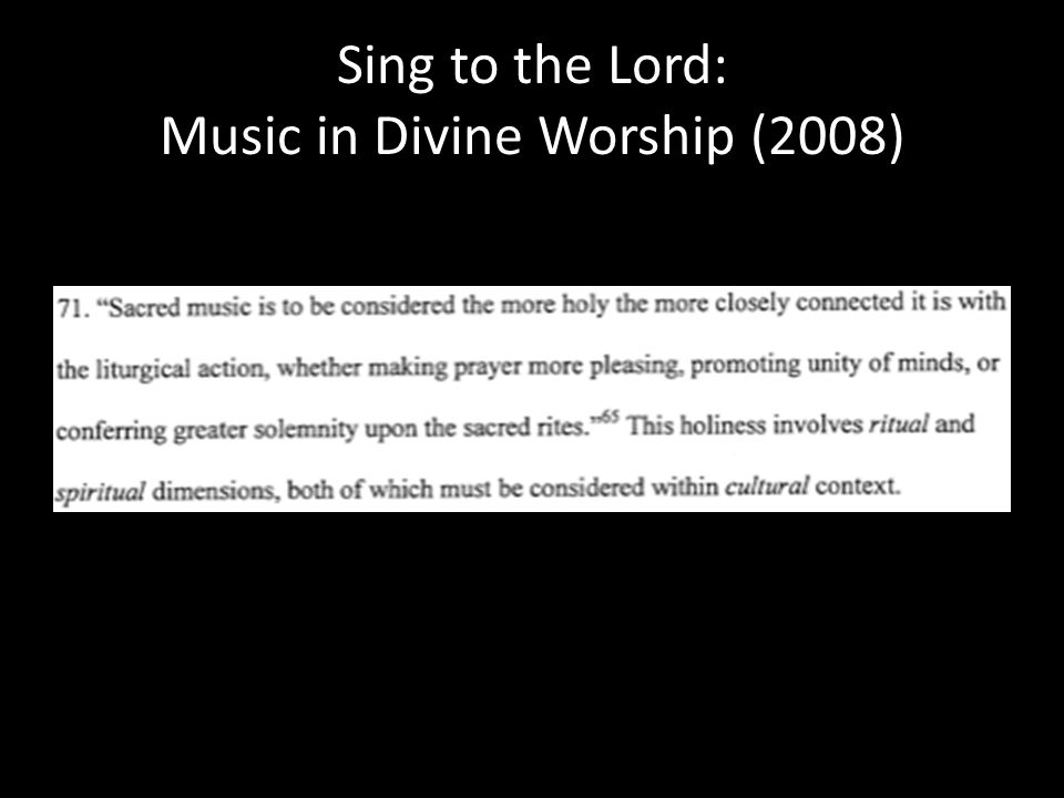 Sing to the Lord: Music in Divine Worship (2008)