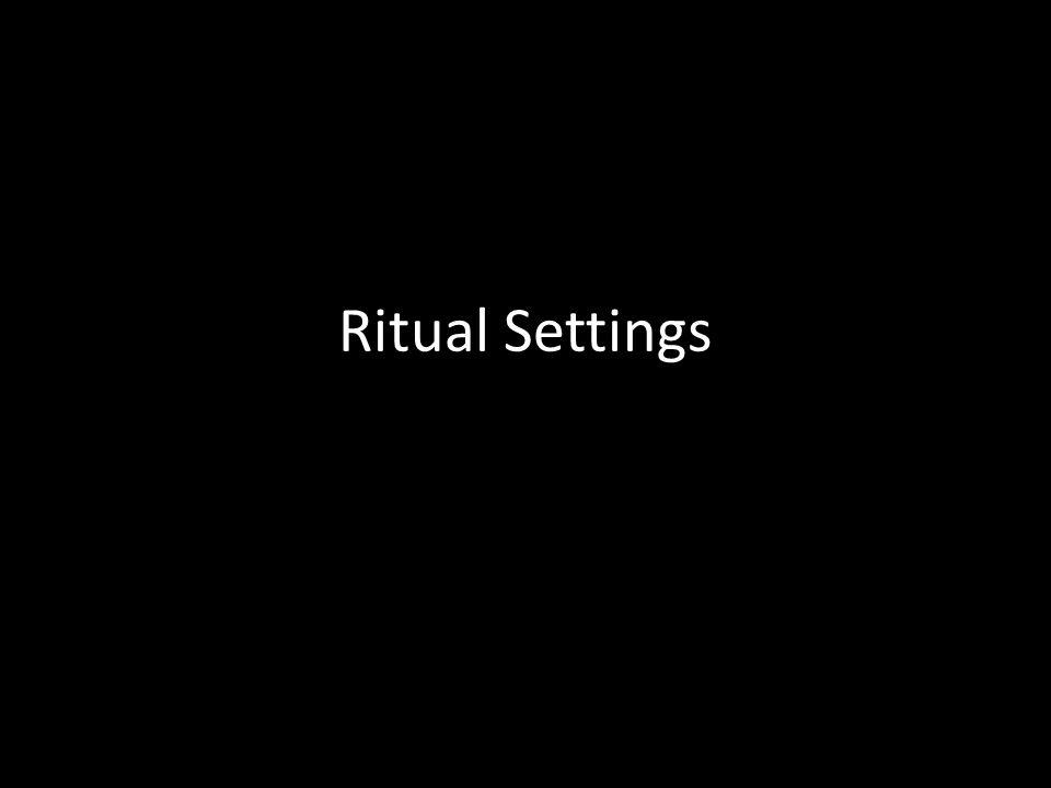 Ritual Settings