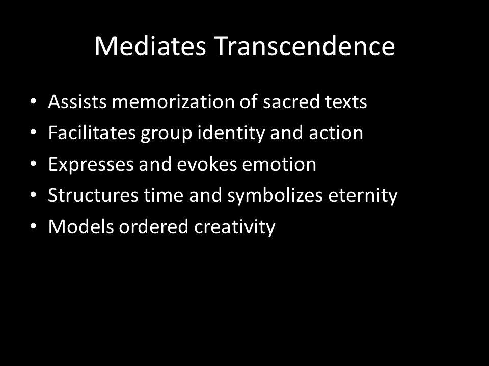 Mediates Transcendence