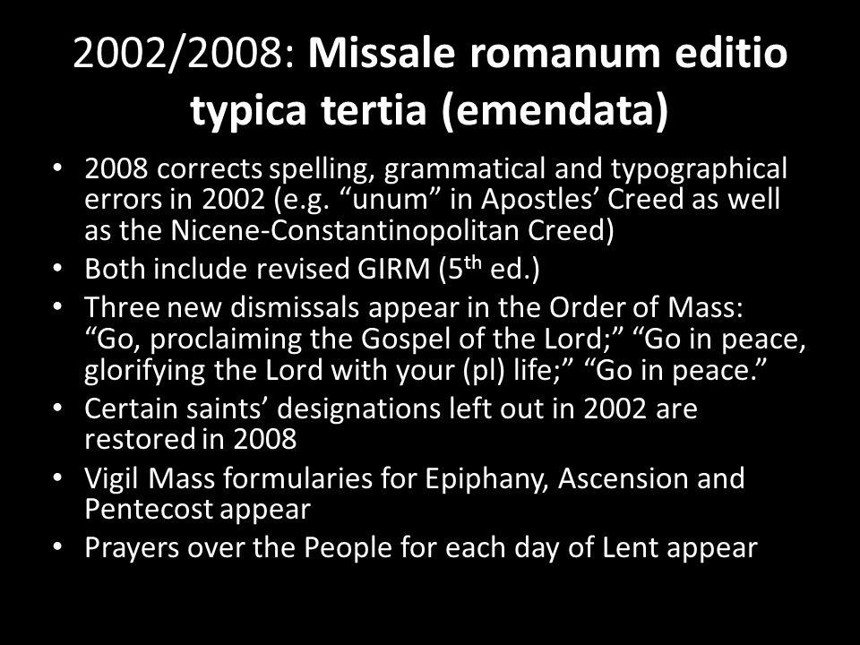 2002/2008: Missale romanum editio typica tertia (emendata)