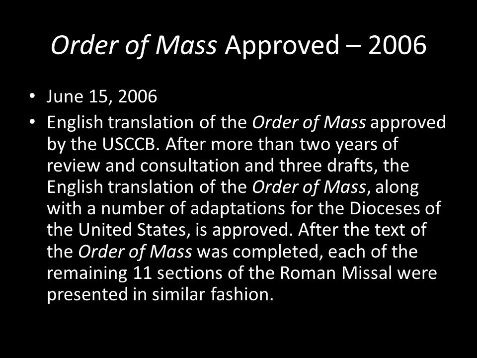 Order of Mass Approved – 2006