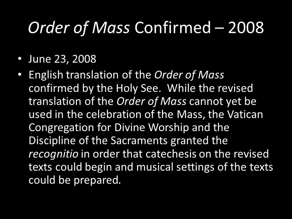 Order of Mass Confirmed – 2008