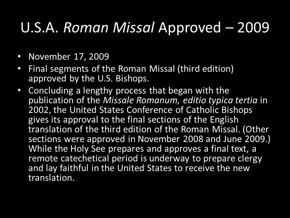 U.S.A. Roman Missal Approved – 2009