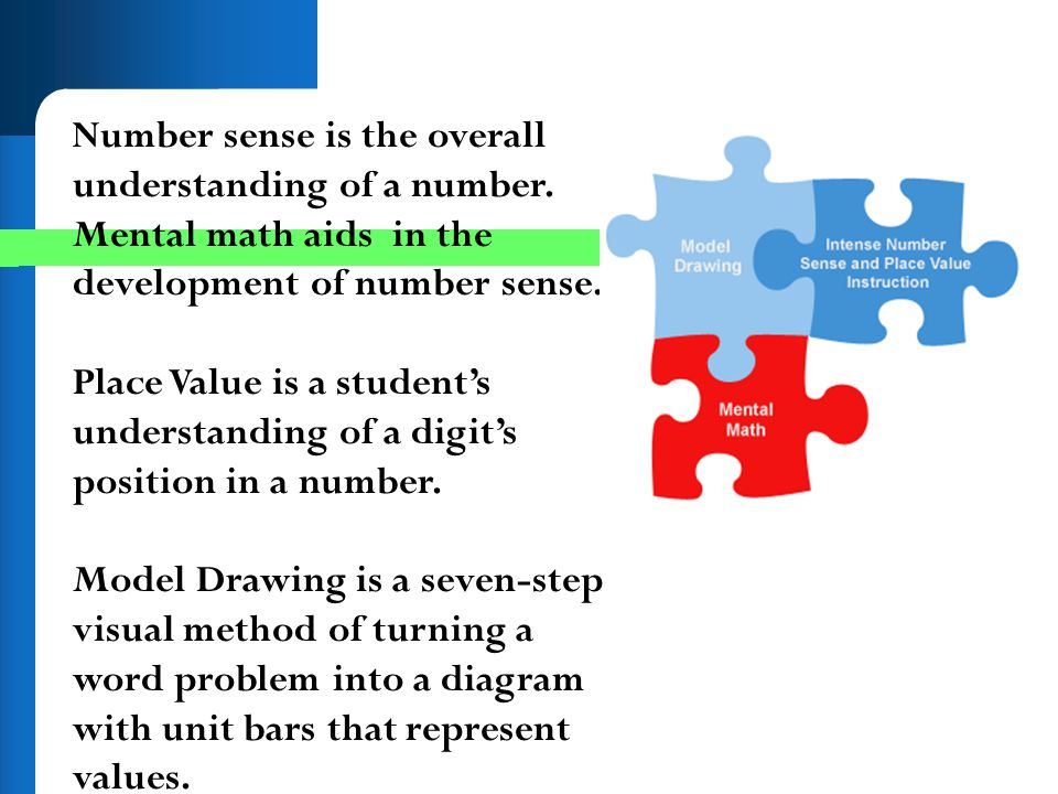 Number sense is the overall understanding of a number
