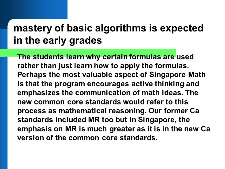 mastery of basic algorithms is expected in the early grades