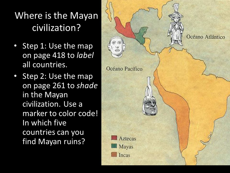 Where is the Mayan civilization