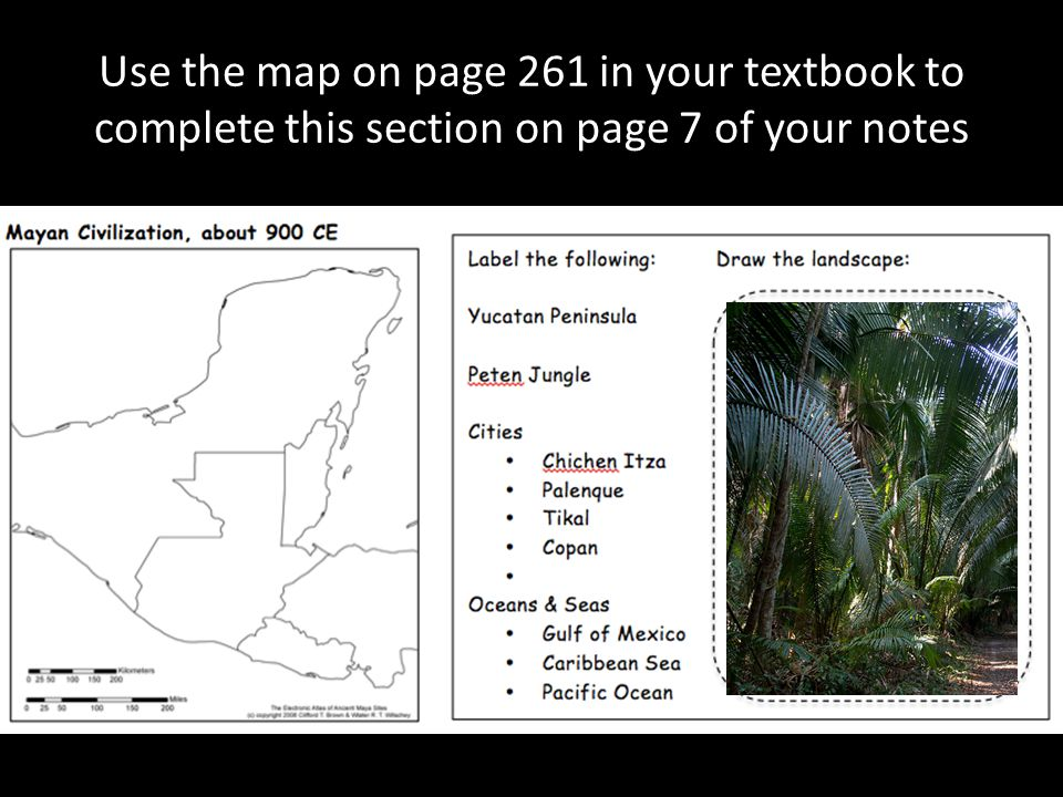 Use the map on page 261 in your textbook to complete this section on page 7 of your notes