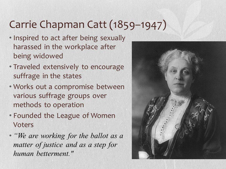 Carrie Chapman Catt (1859–1947)