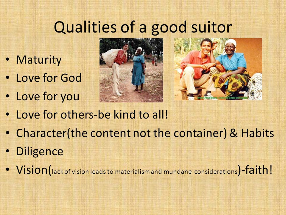 Qualities of a good suitor