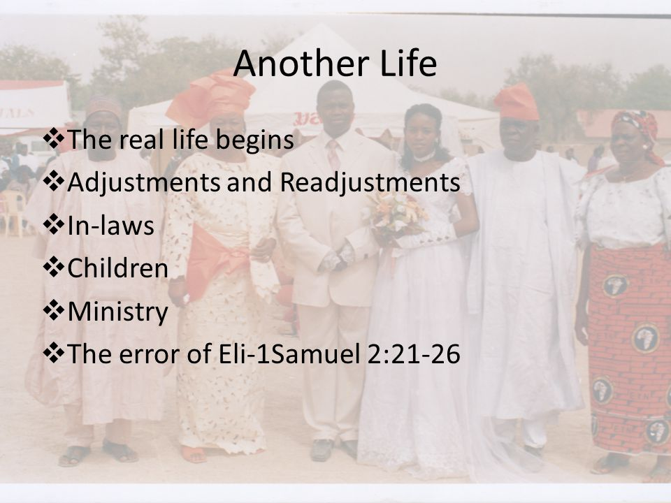 Another Life The real life begins Adjustments and Readjustments