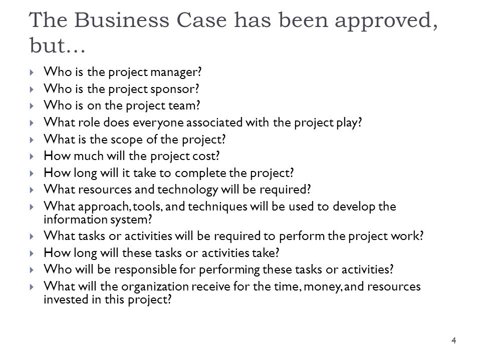 The Business Case has been approved, but…