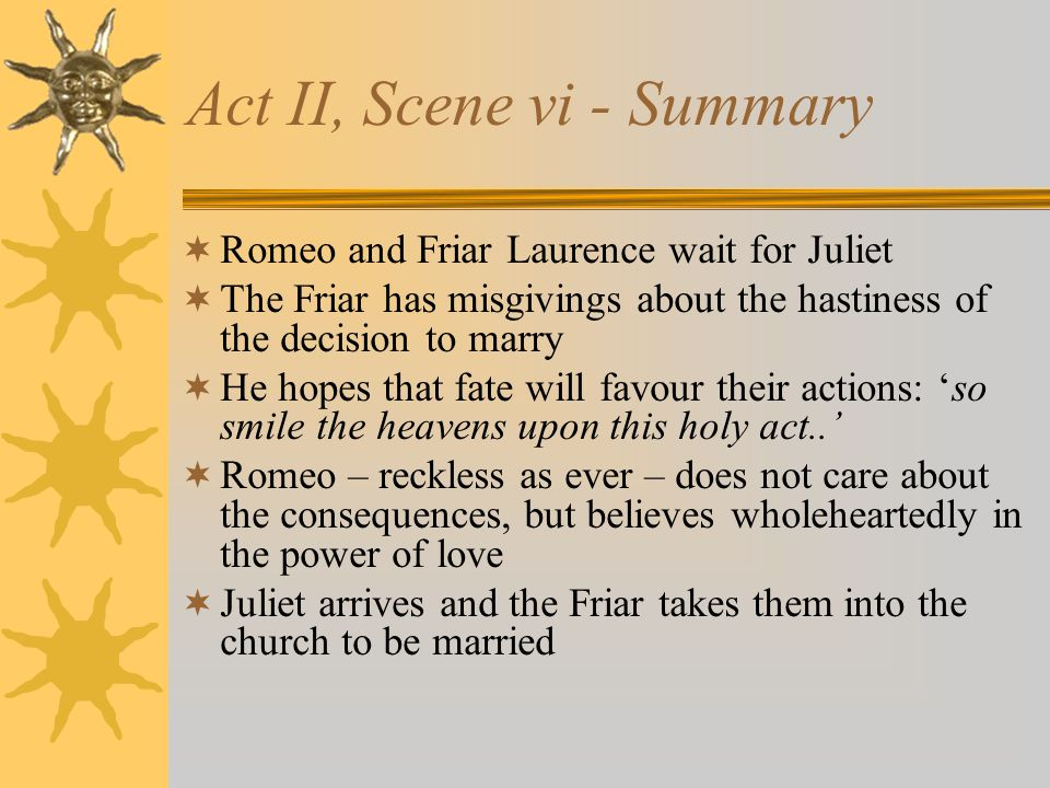 Act II, Scene vi - Summary
