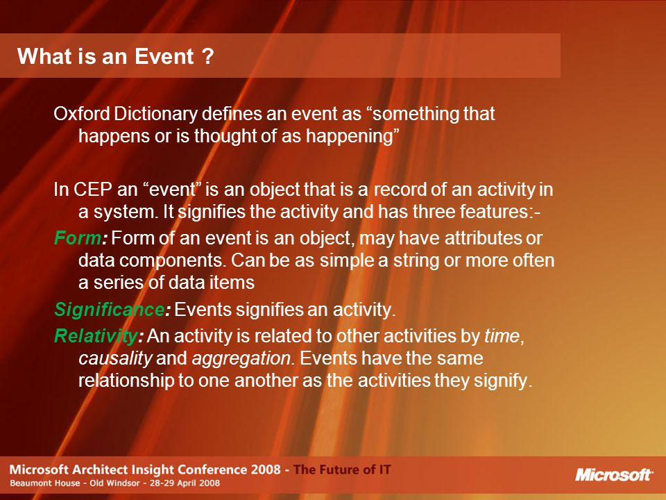What is an Event Oxford Dictionary defines an event as something that happens or is thought of as happening