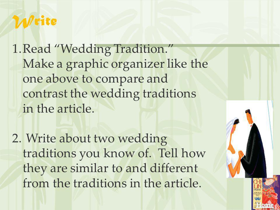 Write Read Wedding Tradition. Make a graphic organizer like the one above to compare and contrast the wedding traditions in the article.