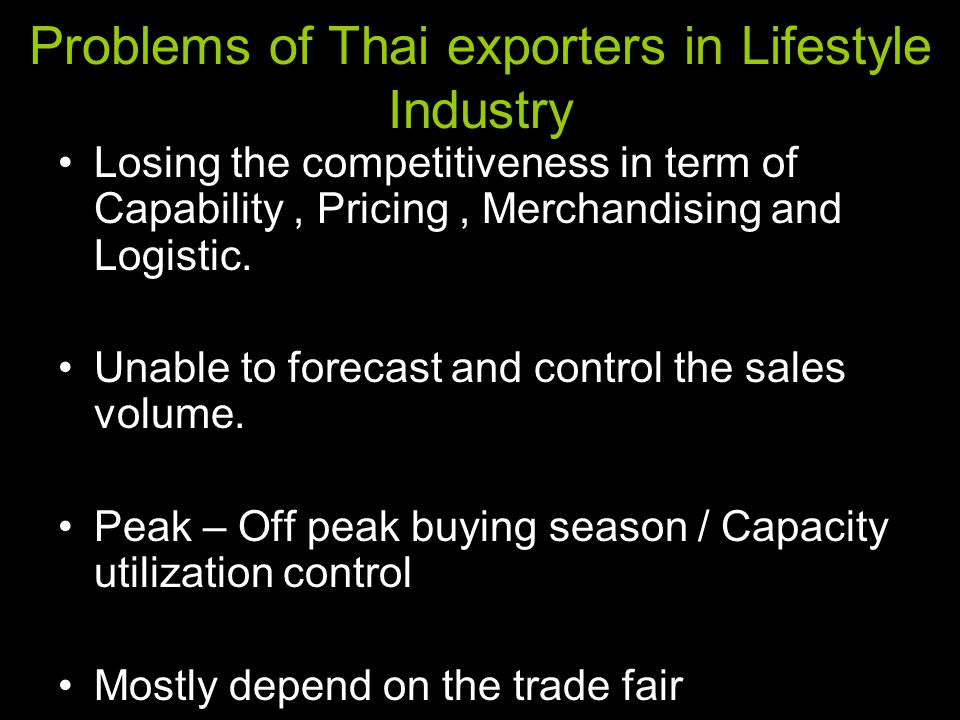 Problems of Thai exporters in Lifestyle Industry
