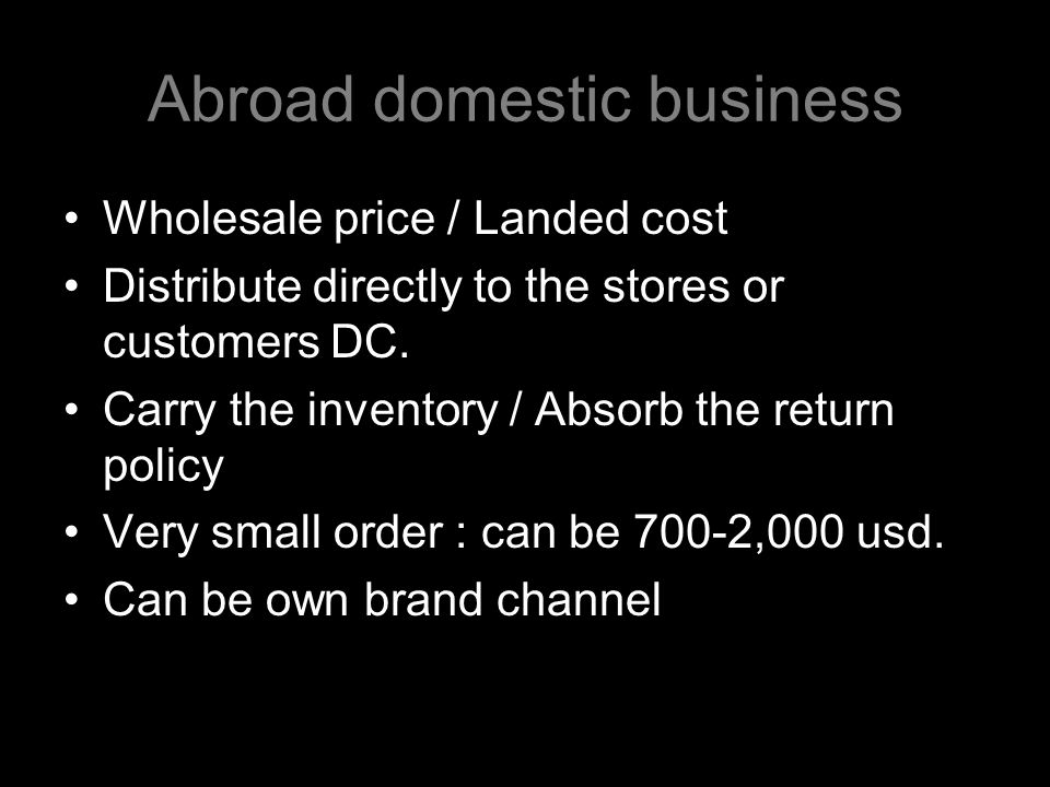 Abroad domestic business