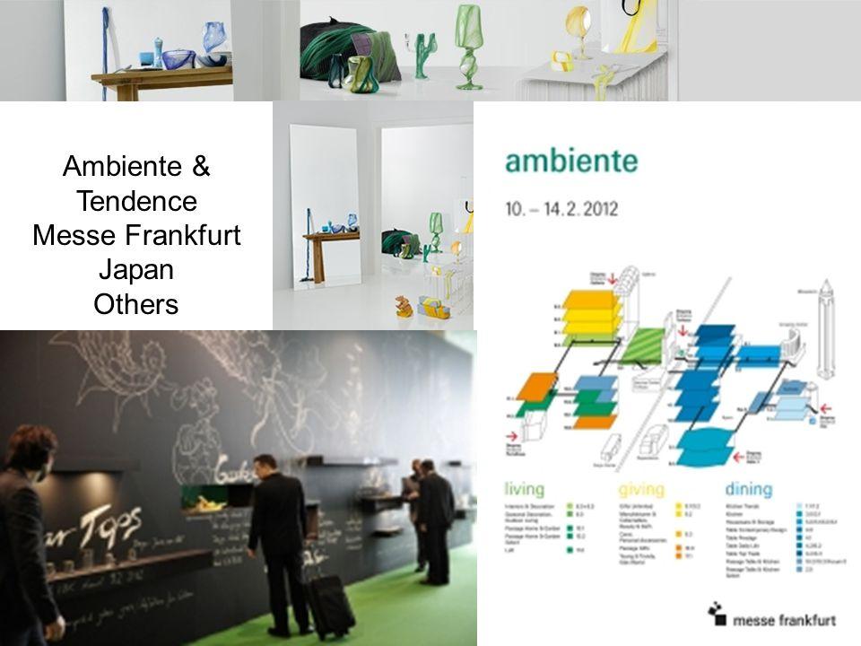 Ambiente & Tendence Messe Frankfurt Japan Others