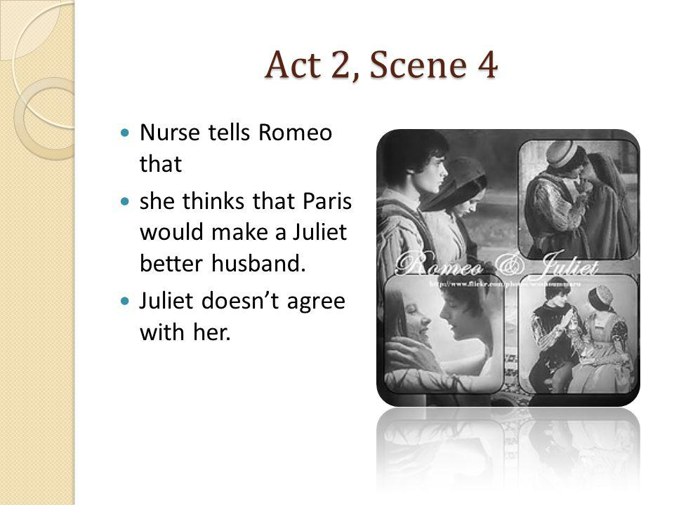 Act 2, Scene 4 Nurse tells Romeo that