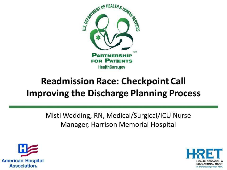 Readmission Race: Checkpoint Call Improving the Discharge Planning Process