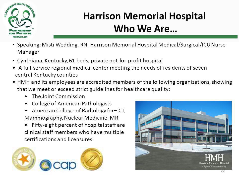 Harrison Memorial Hospital Who We Are…