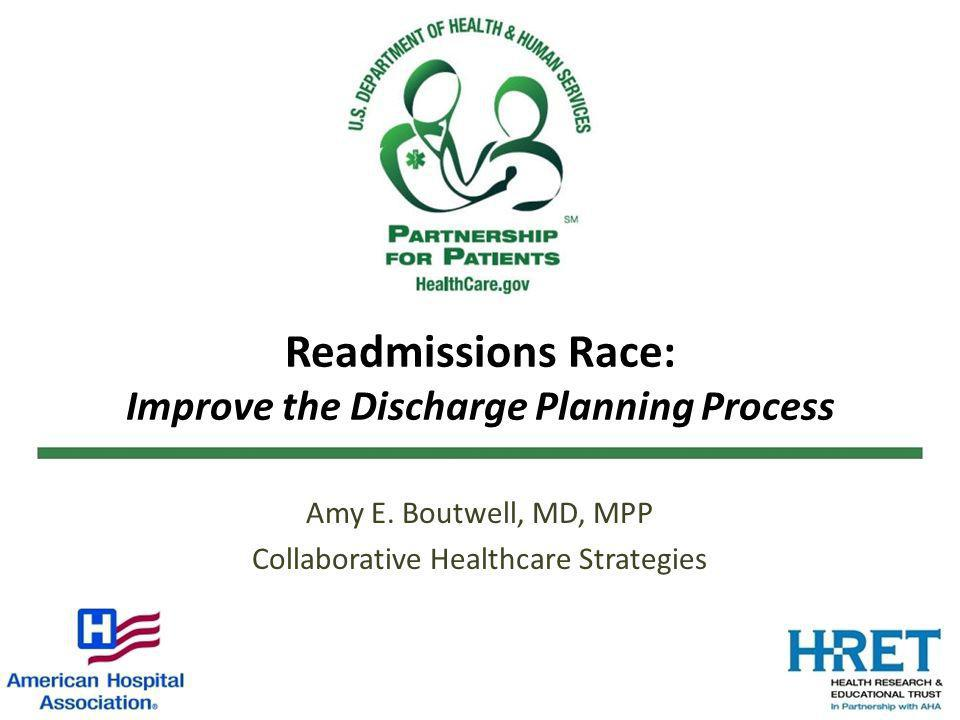 Readmissions Race: Improve the Discharge Planning Process
