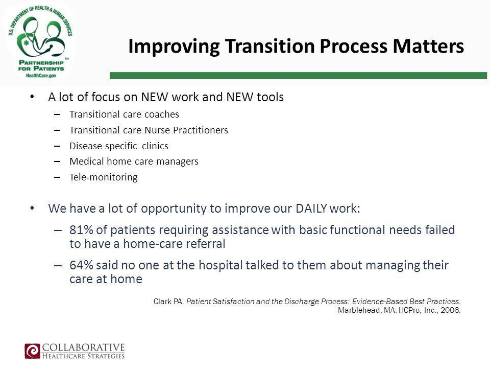 Improving Transition Process Matters