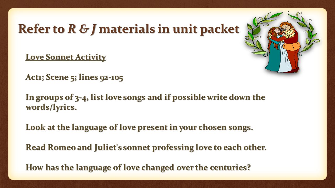 Refer to R & J materials in unit packet