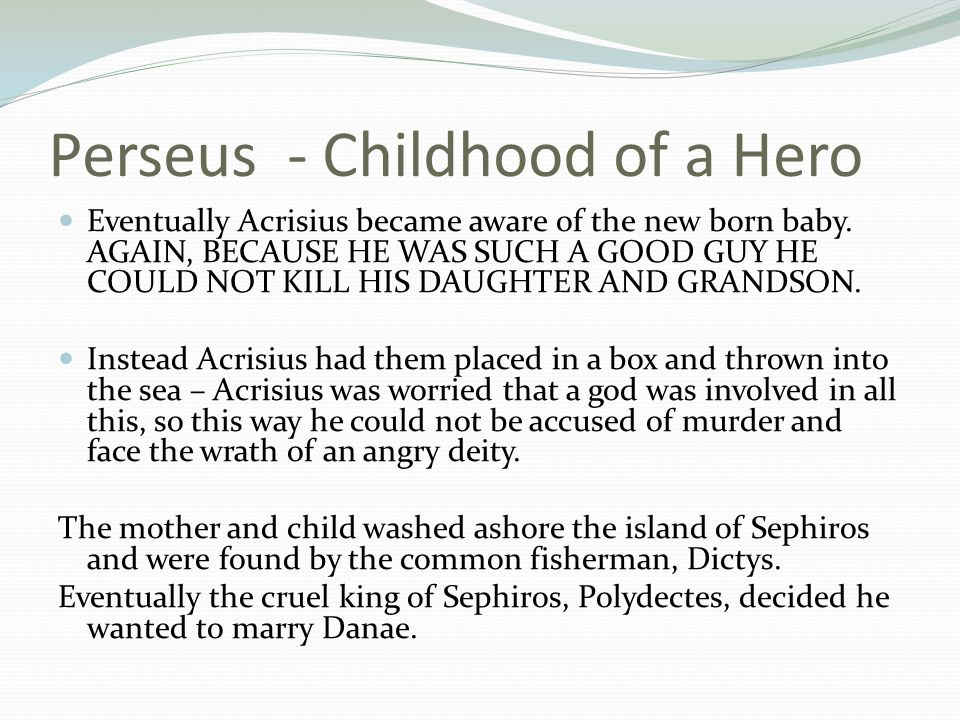 Perseus - Childhood of a Hero