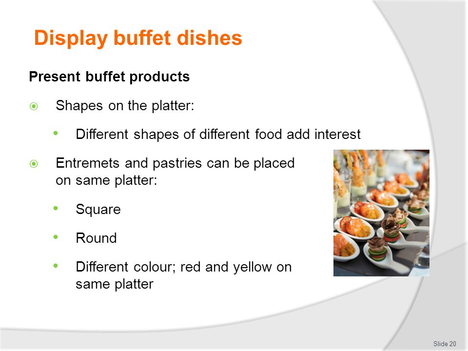 Display buffet dishes Present buffet products Shapes on the platter: