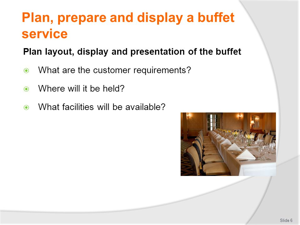 Plan, prepare and display a buffet service