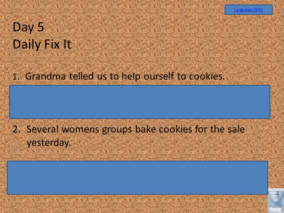 Day 5 Daily Fix It Grandma told us to help ourselves to cookies.