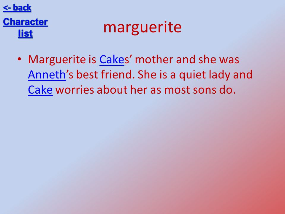 <- back marguerite. Character. list.