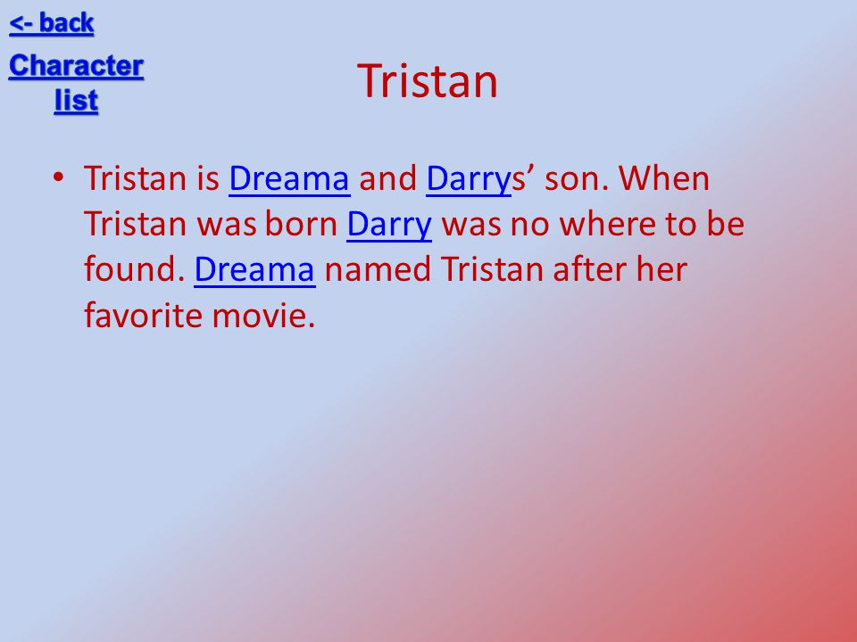 <- back Tristan. Character. list.