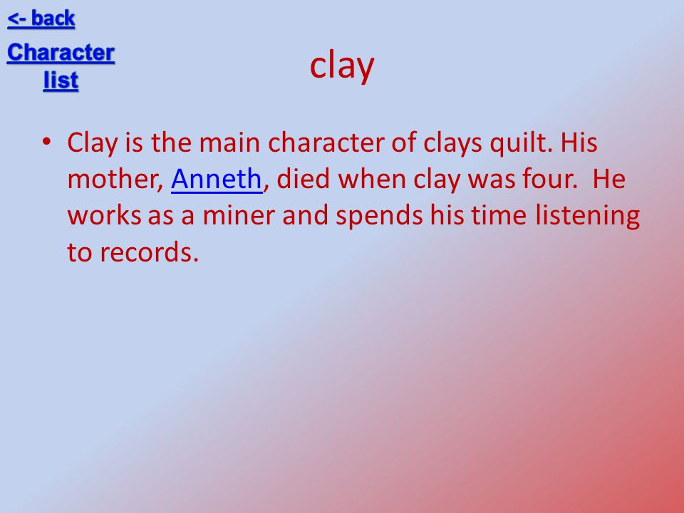 <- back clay. Character. list.