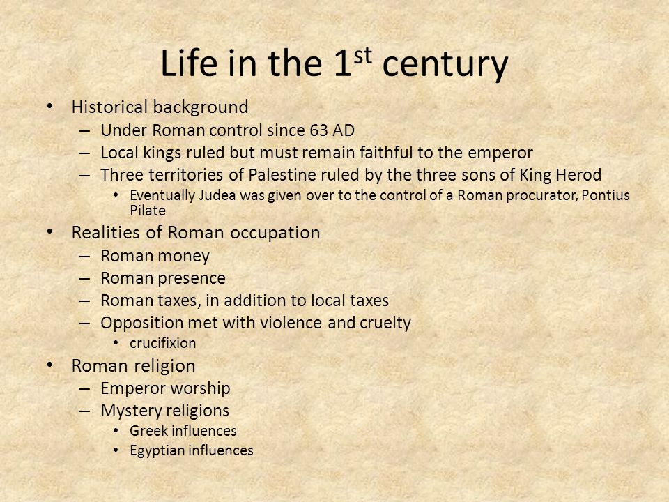 Life in the 1st century Historical background