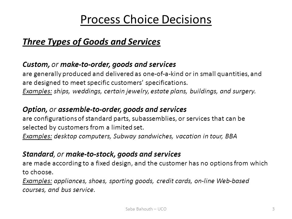 Process Choice Decisions