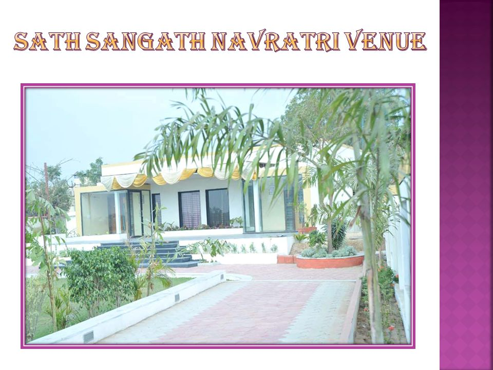 Sath sangath Navratri venue