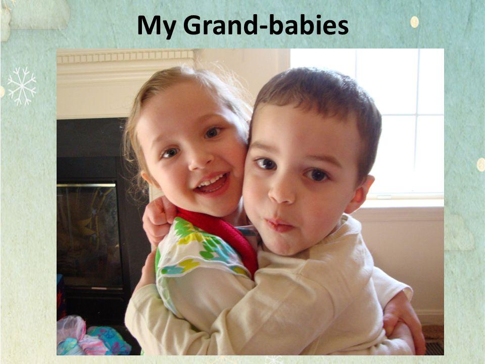 My Grand-babies