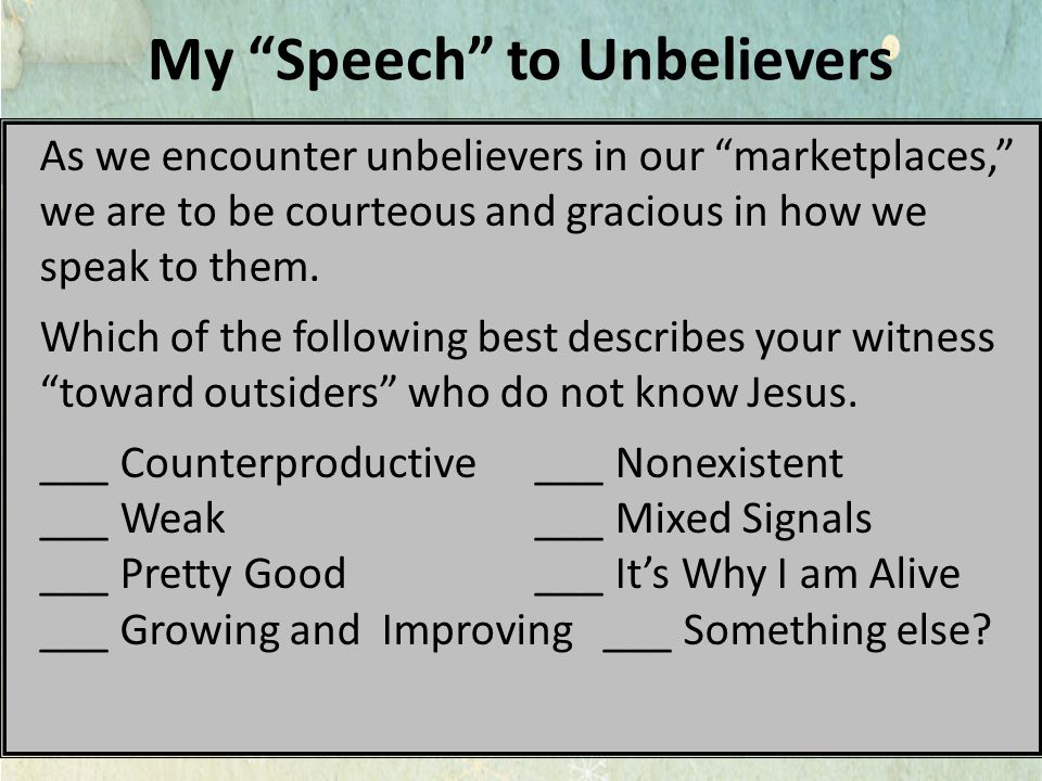 My Speech to Unbelievers