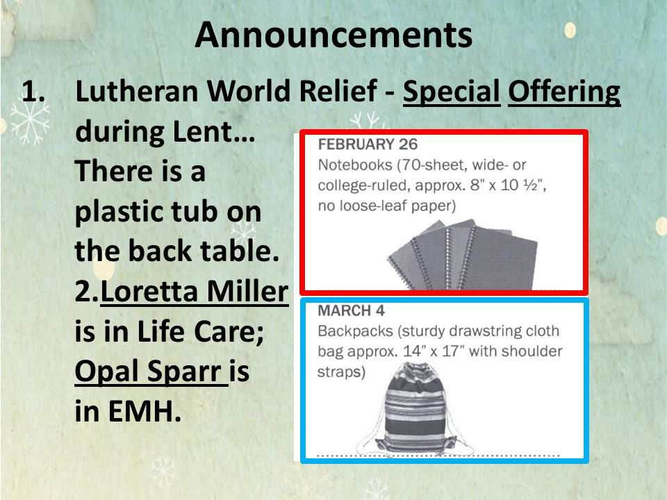 Announcements Lutheran World Relief - Special Offering during Lent…