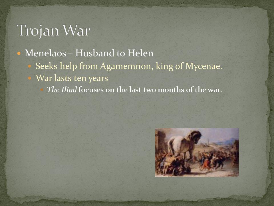 Trojan War Menelaos – Husband to Helen