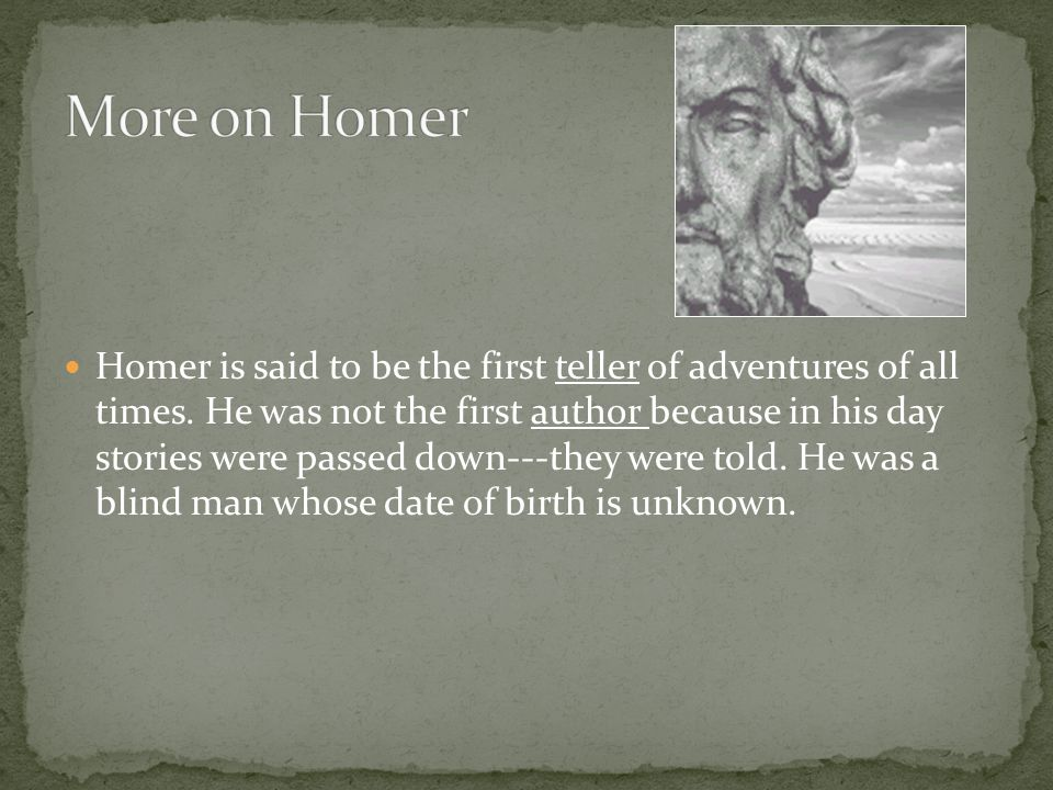 More on Homer